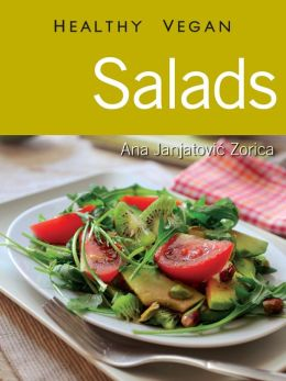Salads: Healthy Vegan