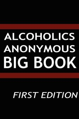 Alcoholics Anonymous - Big Book -