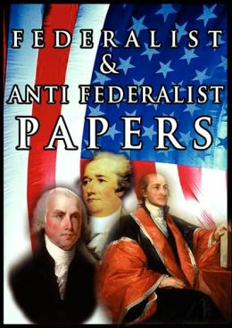 Federalist and anti federalist essay