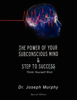 Power of Your Subconscious Mind Steps T