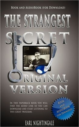 Earl Nightingale's The Strangest Secret - Book And Audiobook (For Download)