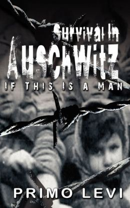 survival in auschwitz Survival in auschwitz summary & study guide includes detailed chapter summaries and analysis, quotes, character descriptions, themes, and more.