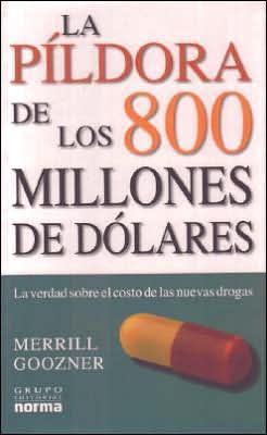 La Pildora de los 800 millones de dolares