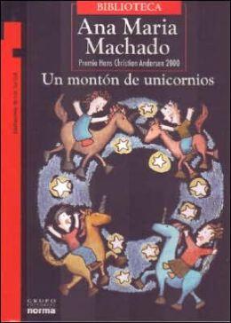 Un Monton De Unicornios