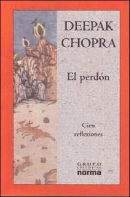 El perdon: cien reflexiones (The Deeper Wound)