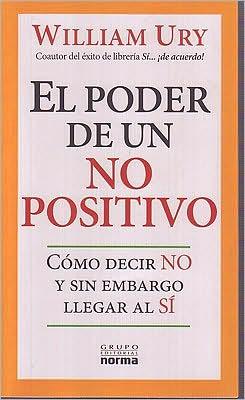 El poder de un no positivo