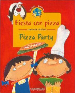 Fiesta Con Pizza/Pizza Party