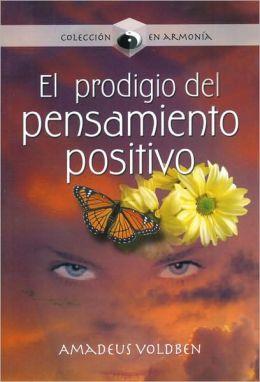 El prodigio del pensamiento positivo