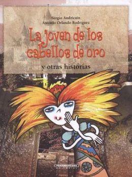 La Joven De Los Cabellos De Oro Y Otras Historias