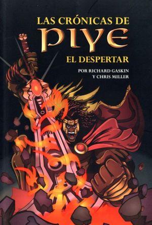 Las Cronicas De Piye: El Despertar