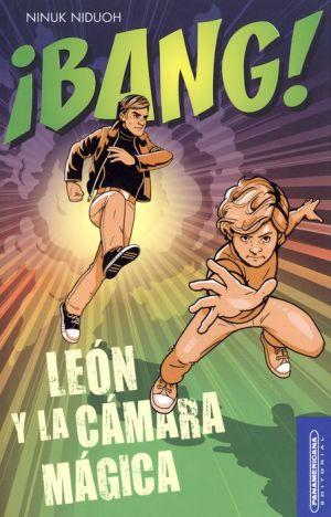 Bang! Leon Y La Camara Magica