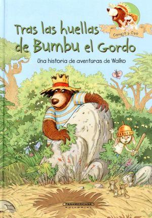 Conejo Y Oso. Tras Las Huellas De Bumbu El Gordo