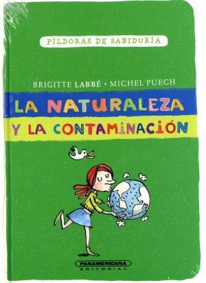 La Naturaleza Y La Contaminacion