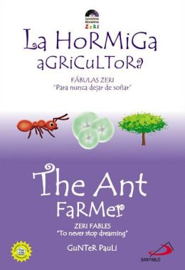 The Ant Farmer/La Hormiga Agricultora