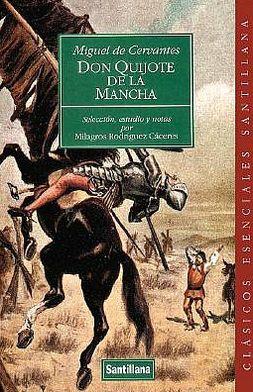 Don Quijote de la Mancha: Selección anotada