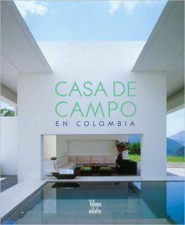 Casa de Campo: En Colombia