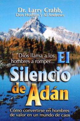 El Silencio de Adan = The Silence of Adam