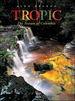 Tropic: The Nature of Columbia