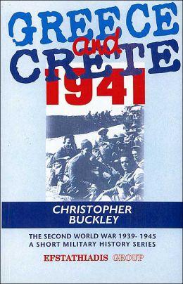 Greece and Crete 1941 (Second World War 1939-1945 Series)