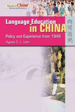 Language Education in China: Policy and Experience from 1949