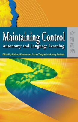 Maintaining Control: Autonomy and Language Learning