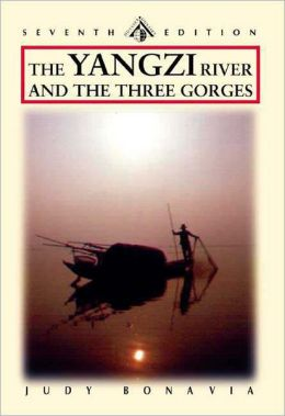 The Yangzi River: The Yangtze and the Three Gorges
