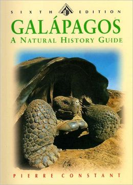 The Galapagos Islands: A Natural History Guide