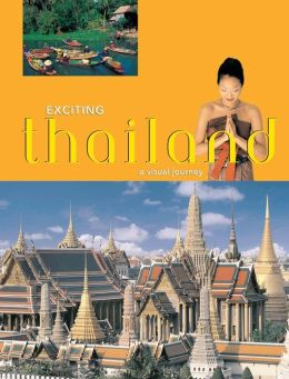 Exciting Thailand: A Visual Journey