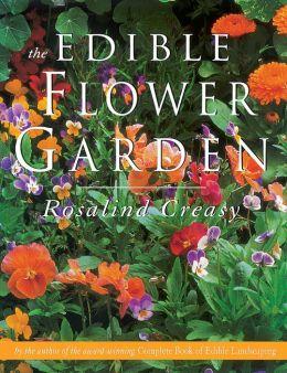 The Edible Flower Garden