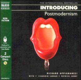 Introducing Postmodernism (Richard Appignanesi)