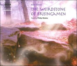 The Weirdstone of Brisingamen: A Tale of Alderley