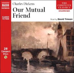 Our Mutual Friend (Dickens / Timson)