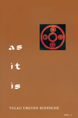As It Is: Essential Teachings from the Dzogchen Perspective