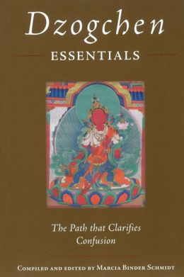 Dzogchen Essentials: The Path That Clarifies Confusion