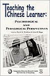 Teaching the Chinese Learner: Psychological and Pedagogical Perspectives