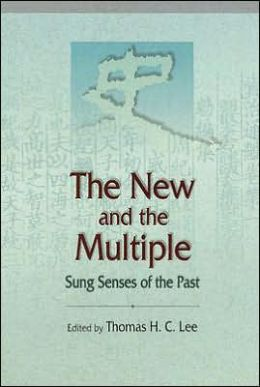 The New and the Multiple: Sung Senses of the Past