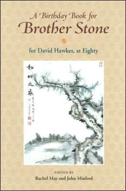 A Birthday Book for Brother Stone: For David Hawkes, at Eighty