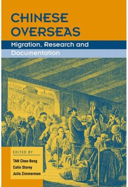 Chinese Overseas : Migration, Research and Documentation