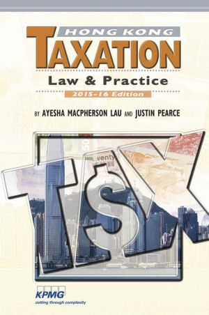 Hong Kong Taxation: Law & Practice 2015-16