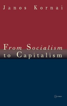 From Socialism to Capitalism