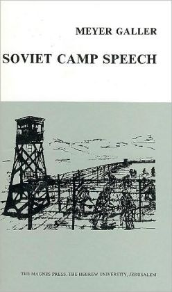 Soviet Camp Speech
