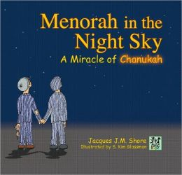 Menorah in the Night Sky: A Miracle of Chanukah