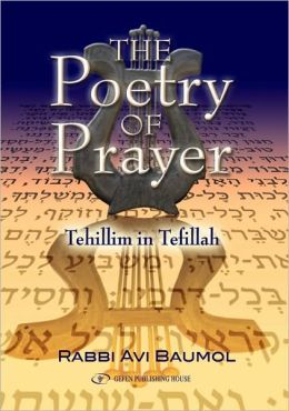 The Poetry of Prayer: Tehillim in Tefillah