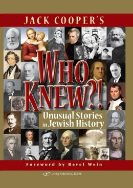 Who Knew? Unusual Stories in Jewish History