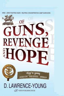Of Guns, Revenge and Hope