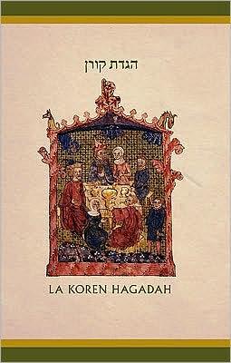 The Koren Illustrated Haggada: A Hebrew/Spanish Passover Haggada