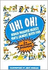Uh! Oh!: Hidden Passover Objects You'll (Almost) Never Find: With English/Hebrew Haggadah