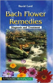 Bach Flower Remedies: Diagnosis and Treatment