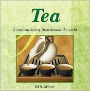 Tea: A Cultural History from around the World