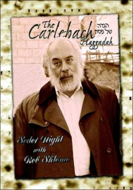 Carlebach Haggadah: Seder Night with Reb Shlomo